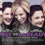 miss-you-already-cinema-siren-review-interview