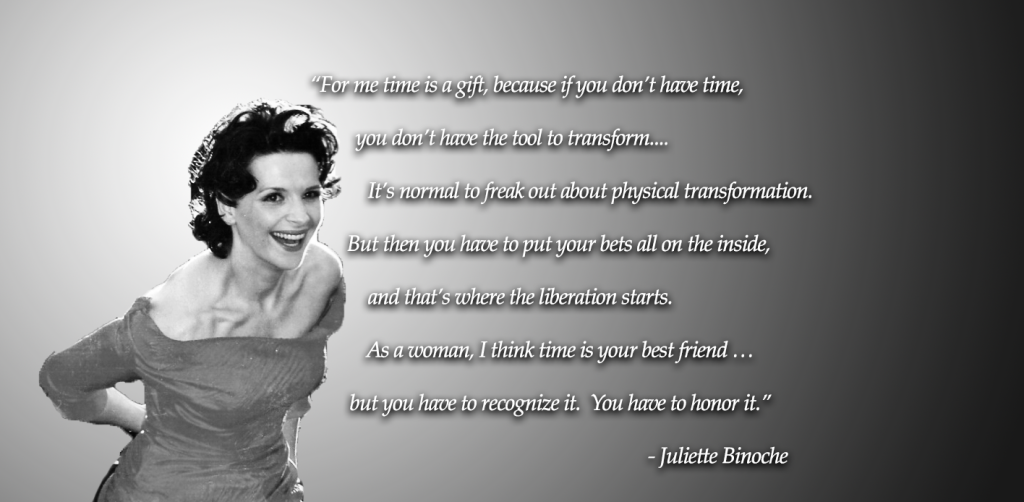 juliette-binoche-time-is-a-gift-cinema-siren